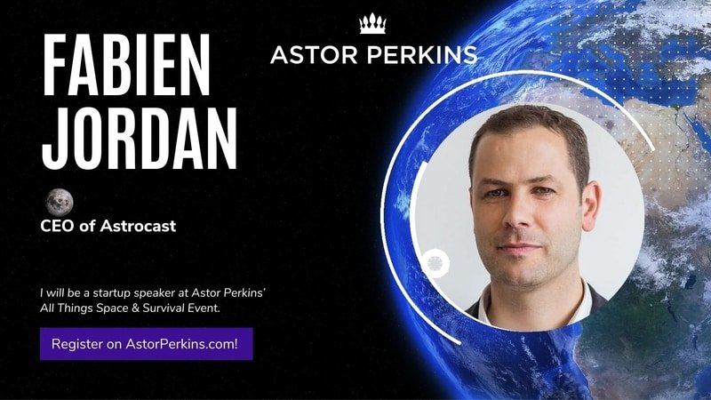 astrocast-astor-perkins-space-growth-startup